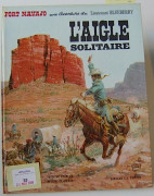 GIRAUD BLUEBERRY. L'AIGLE SOLITAIRE Editions Dargaud 1967. Edition originale cartonnée. (Volume quasi neuf).