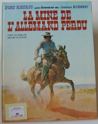 GIRAUD BLUEBERRY. LA MINE DE L'ALLEMAND PERDU Editions Dargaud 1972. Edition originale française cartonnée. (Volume quasi neuf).