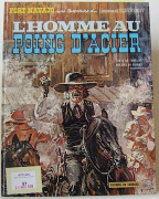 GIRAUD BLUEBERRY. L'HOMME AU POING D'ACIER Editions Dargaud 1970. Edition originale belge cartonnée. (Volume quasi neuf).