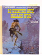 GIRAUD – CHARLIER Blueberry – N° 12 Le spectre aux balles d'or Dargaud, 1972. Édition originale cartonnée. Sublime album à l'...