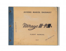 AVIONS MARCEL DASSAULT - MIRAGE III R  Flight Manual, April 1967