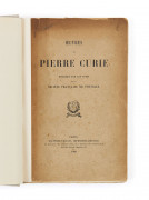 PIERRE CURIE (1859-1906) OEuvres