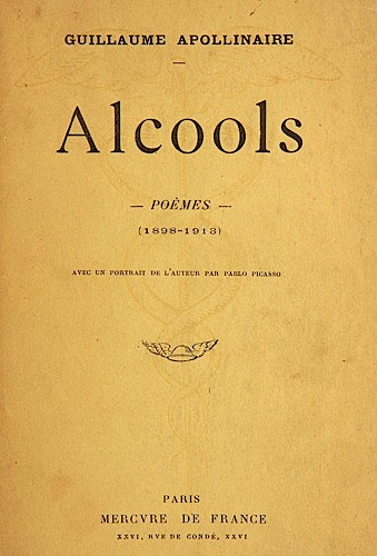 Alcools By Guillaume Apollinaire