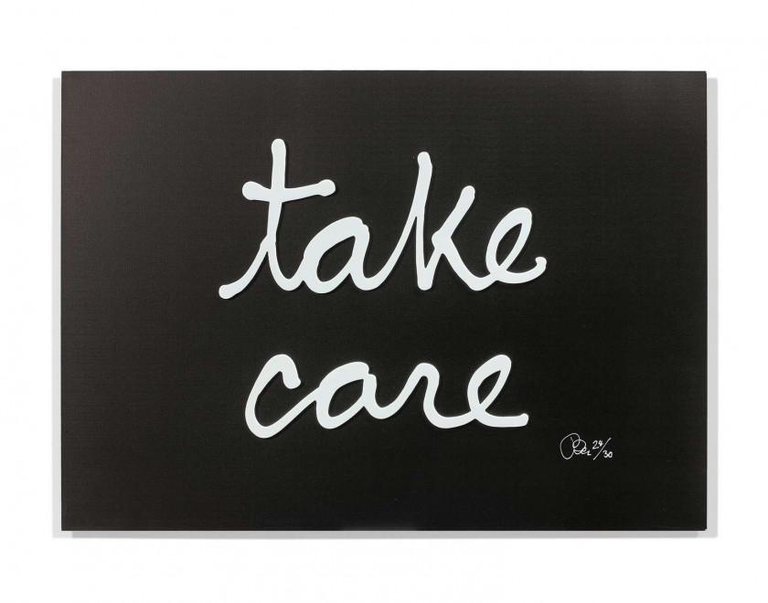 BEN Né en 1935 Take care - 2016 Lettres synthétiques blanches sur panneau en aluminium brossé